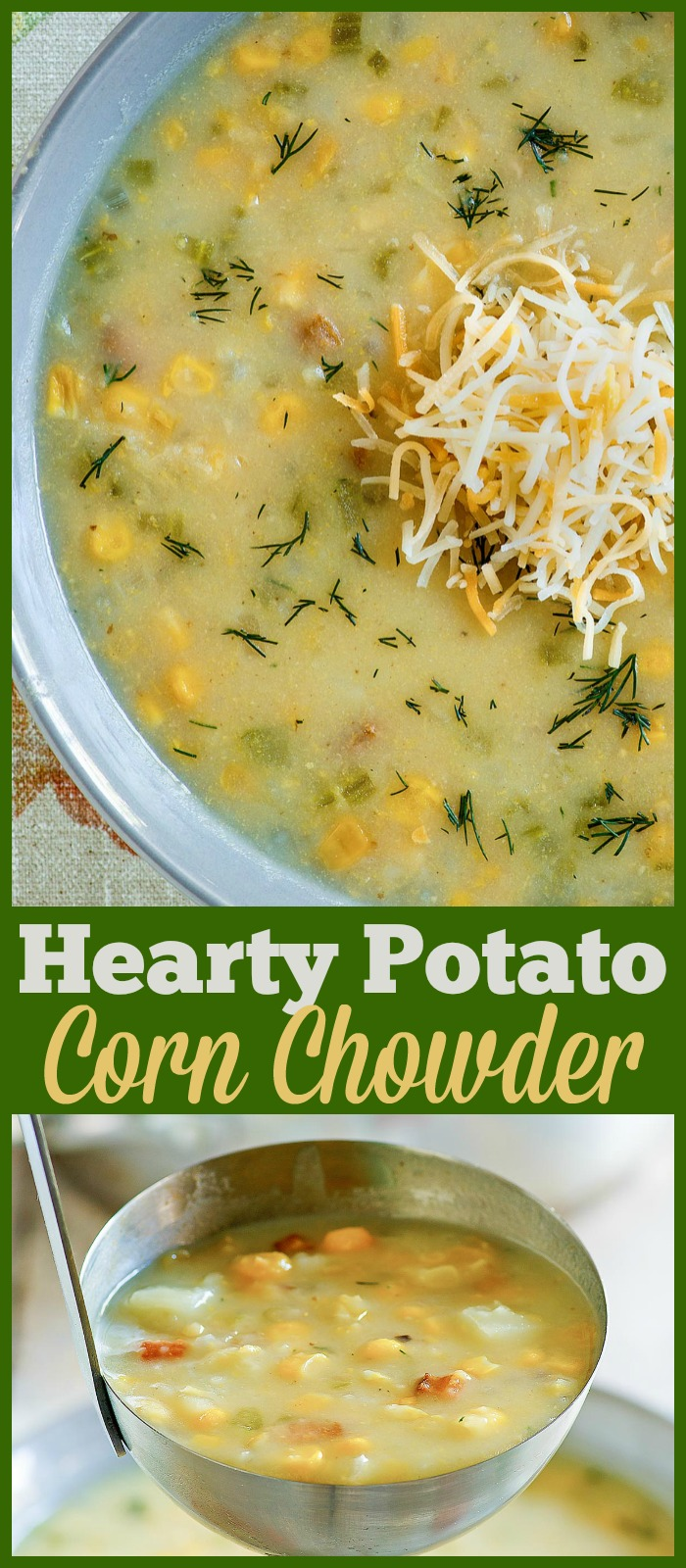 This filling and easy chowder is loaded with corn and potatoes. #soup #chowder #potato #corn