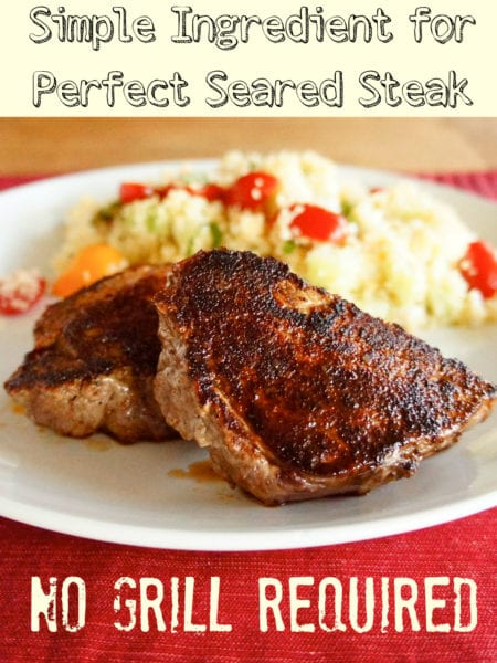 Use this simple ingredient for perfectly seared steak on your stovetop!