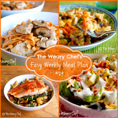 Easy Weekly Meal Plan #29 – Recipes that deserve to be loved.