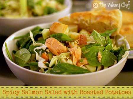 Spicy Salmon Salad with Roasted Potatoes | The Weary Chef