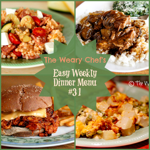 Weary Chef's Easy Weekly Dinner Menu 31 | BBQ Chicken Sandwiches, Easy Slow Cooker Roast, Antipasto Couscous Salad, 15-Minute Enchiladas, and lots more!