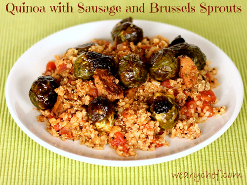 Quinoa with Sausage and Roasted Brussels Sprouts - An easy quinoa recipe idea | The Weary Chef