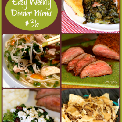 Easy Weekly Dinner Menu 36: Easy Dinner Ideas PLUS News for Bloggers!
