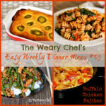 Easy Weekly Dinner Menu #39: Dinners and Decorating