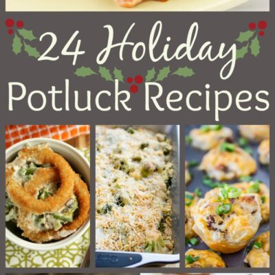 24 Holiday Potluck Recipes to Wow the Crowd!