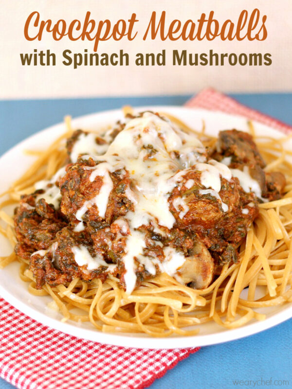 Crockpot Meatballs with Spinach and Mushroom Sauce - No need to brown the meatballs first. Let the slow cooker do the work for you! - wearychef.com