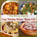 Easy Weekly Dinner Menu 50: A Healthy Start to the Year!