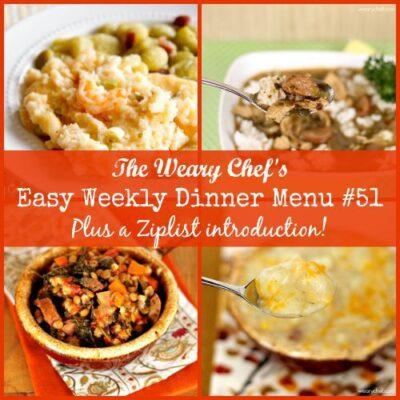 Easy Weekly Dinner Menu 51: Warm and Cozy Favorites