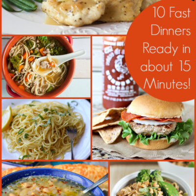 10 Fast Dinner Recipes Ready in about 15 Minutes