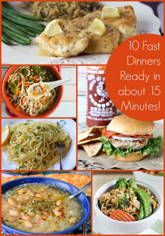 10 Fast Dinner Recipes Ready in about 15 Minutes! #quickdinner