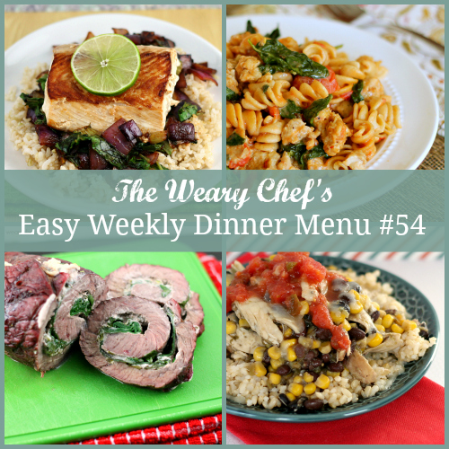 Easy Weekly Dinner Menu 54 including Chicken Rice Bowls, Pinwheel Steaks, Asian Fish over Vegetables, and lots more! #mealplanning #dinnerideas