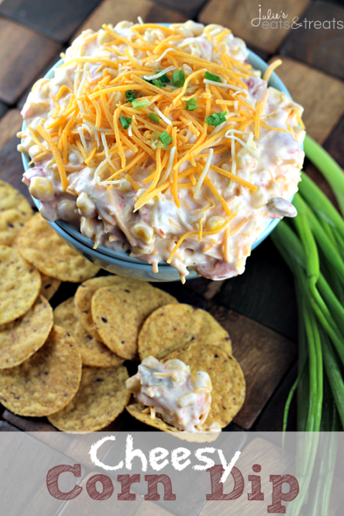 Cheesy Corn Dip | Julie's Eats and Treats