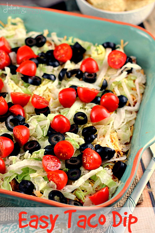 Easy Taco Dip | Julie's Eats and Treats