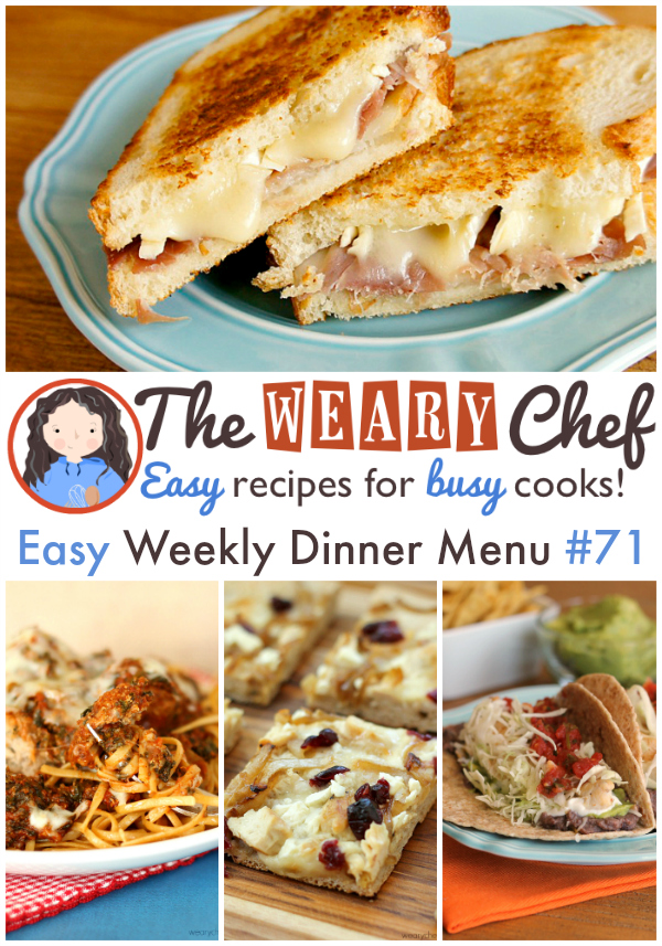 Easy Weekly Dinner Menu 71 - Crockpot Meatballs, Fancy Pants Grilled Cheese, White Pizza, 7-Layer Tacos, and more! - wearychef.com