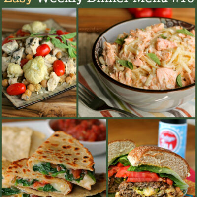 Easy Weekly Dinner Menu #70: Quesadillas, Stuffed Burgers, and More!