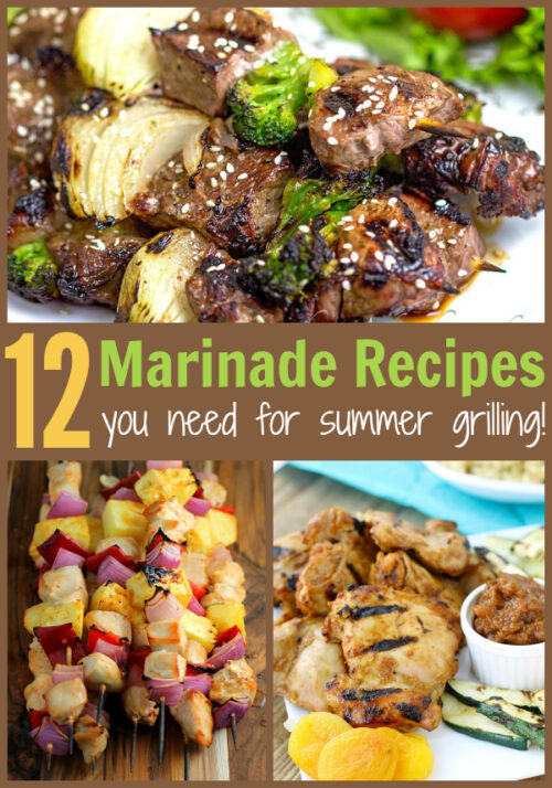 12 Marinade Recipes You Need for Summer Grilling!