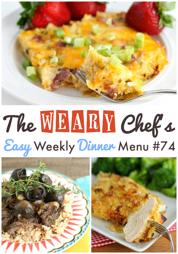 Easy Weekly Dinner Menu including Potato Chip Chicken, Easy Hashbrown Casserole, Crockpot Beef Roast, Fish Burritos, and lots more!