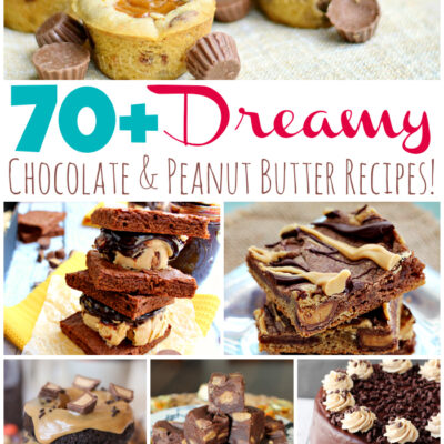 70+ Dreamy Chocolate and Peanut Butter Recipes