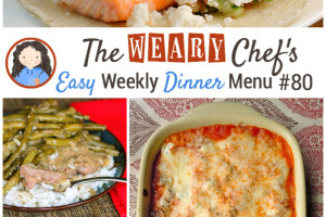 Easy Weekly Dinner Menu #80 Featuring Cucumber Recipes!