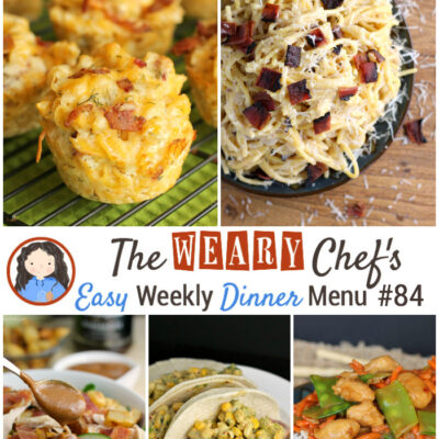 Easy Weekly Dinner Menu #84 Featuring Bacon Recipes!
