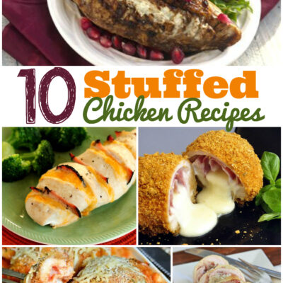 10 Stuffed Chicken Recipes for Guests or Family Dinners!
