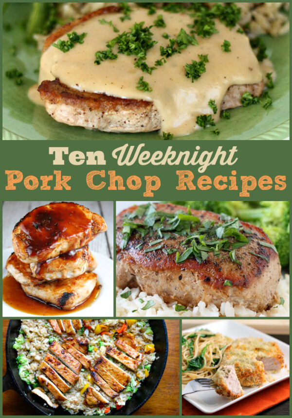 These 10 Pork Chop Recipes are all just right for weeknight dinners!