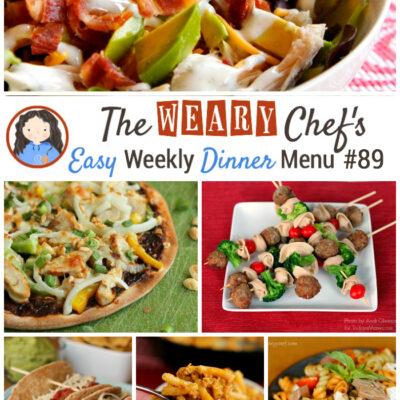 Easy Weekly Dinner Menu #89: Summer Dinner Ideas