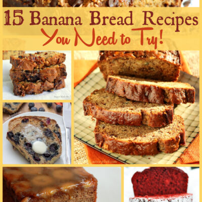 15 Banana Bread Recipes You Need to Try