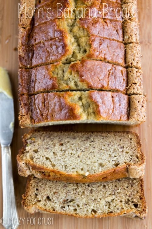 Mom's Banana Bread - Crazy for Crust