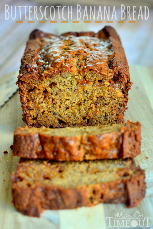 Butterscotch Banana Bread - Mom on Timeout