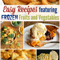 Easy Recipes Featuring Frozen Fruits and Vegetables