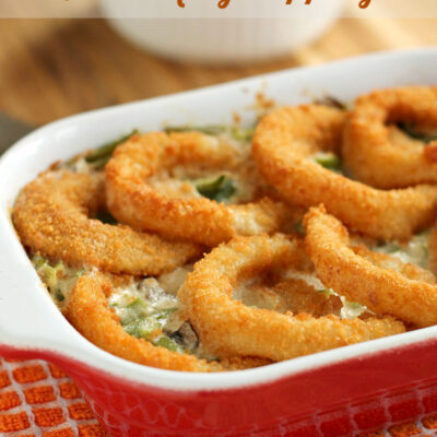 Green Bean Casserole with Onion Rings