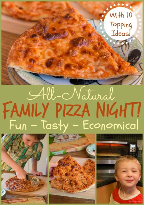 All Natural Pizza Night (including 10 pizza topping ideas!)
