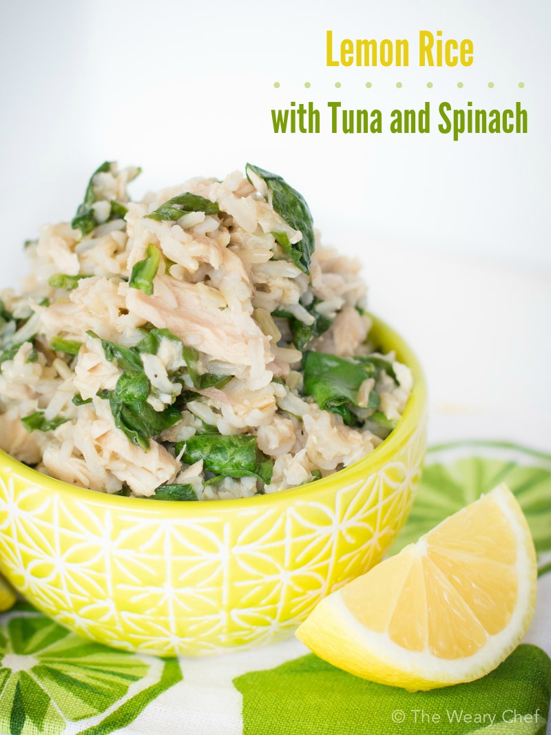 Lemon rice recipe with tuna and spinach the weary chef for Recipes with tuna fish