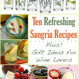 10 Sangria Recipes and Gifts for Wine Lovers (hint, hint…)