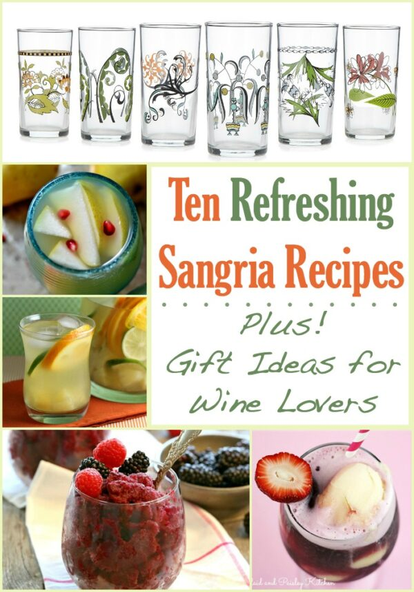 You'll love this fun collection of 10 Sangria Recipes and gift ideas for wine lovers! Read on for refreshingly fruity sangria flavors like pear, pineapple, apple cider, limeade, and more!