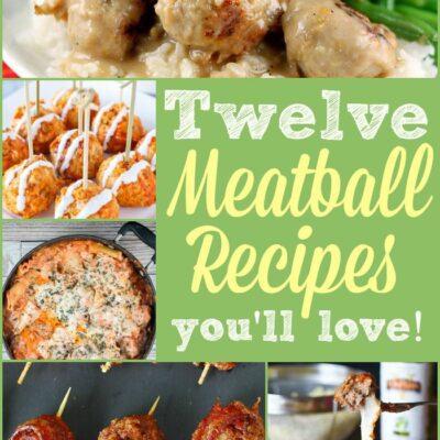 Twelve Meatball Recipes You'll Love