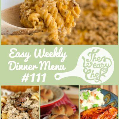 Easy Weekly Dinner Menu #111 PLUS Reader Survey Results!