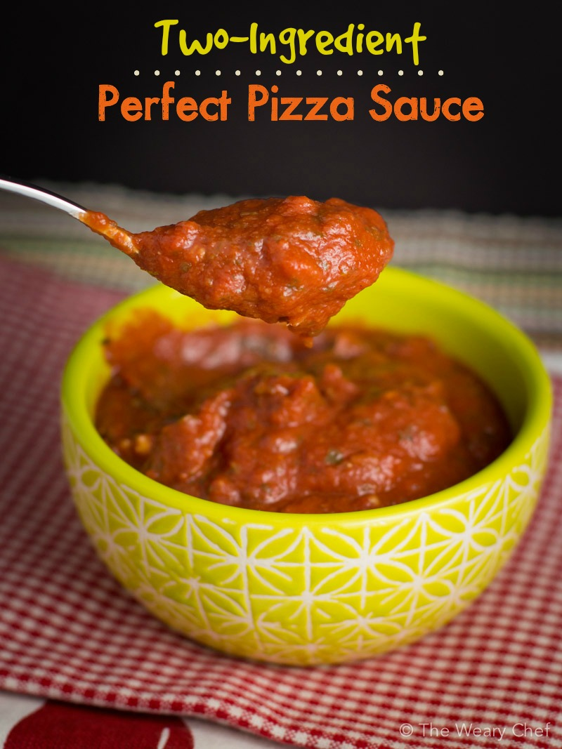 Two Ingredient Easy Pizza Sauce Recipe The Weary Chef
