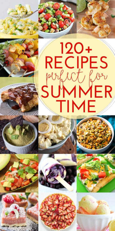 120+ Recipes for Summer from The Weary Chef and friends!