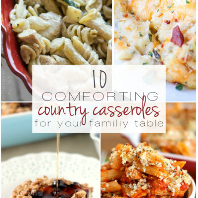 10 Comforting Country Casseroles for your Family Table