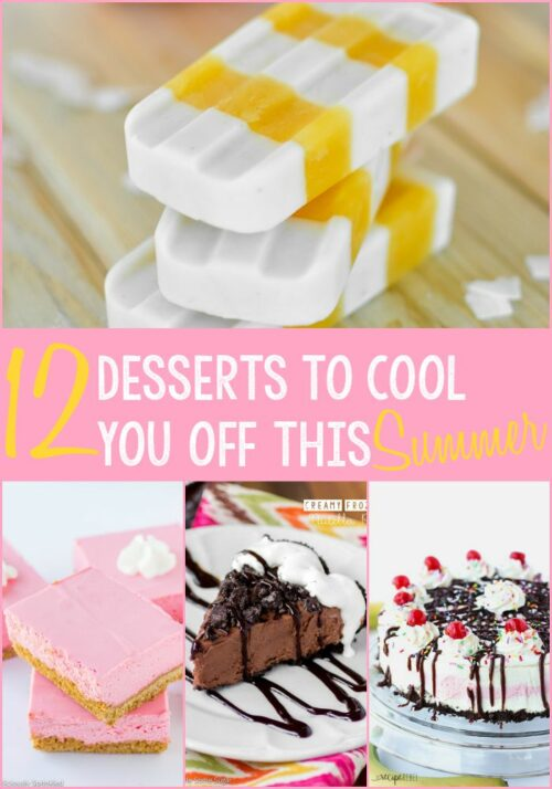 12 Desserts to Cool You Off This Summer