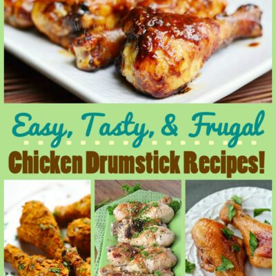 Frugal and Tasty Chicken Drumstick Recipes