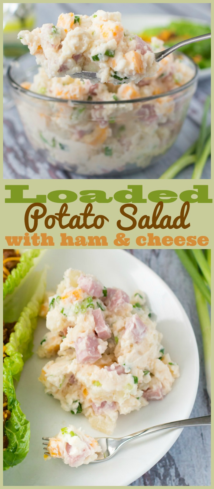 If you love loaded baked potatoes, then this ham and cheese loaded potato salad will be your new favorite side dish!