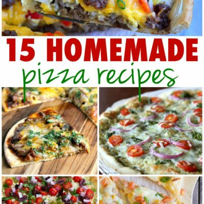 15 Homemade Pizza Recipes