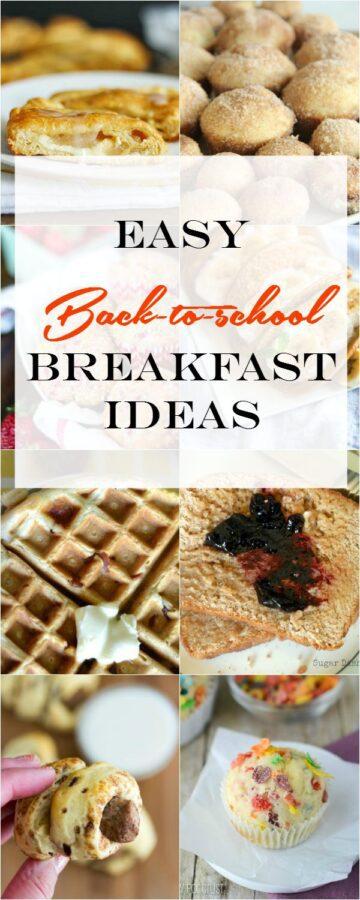 Easy back to school breakfast ideas