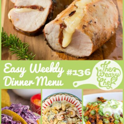 Quick and Easy Dinner Menu #136: Too hot for the oven!