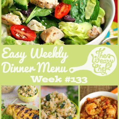 Easy Weekly Dinner Menu #133: Post-Vacation Healthy Recipes