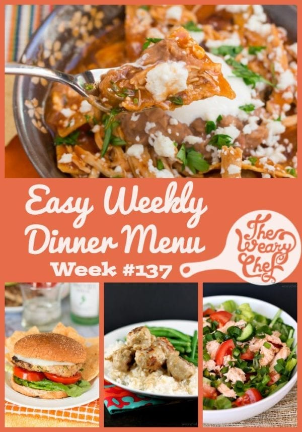 In today's menu of easy dinner recipes for the week, you'll find healthy burgers, easy chilaquiles, chicken wraps, meatballs and gravy, and lots more!