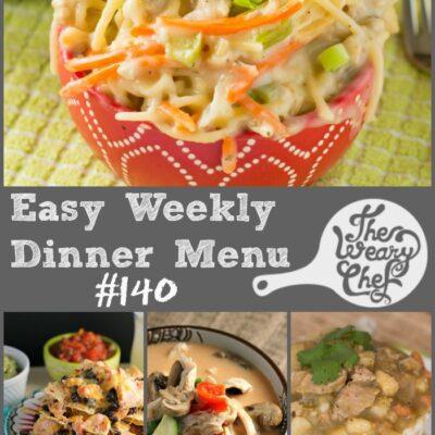 Easy Weekly Dinner Menu #140: Where has the week gone?